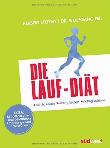 Die Lauf-Diät: richtig essen - richtig laufen - richtig schlank - 1